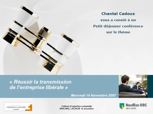 """Support de la conférence """"Réussir la transmission de l'entreprise libérale"""" - Neuflize OBC"""