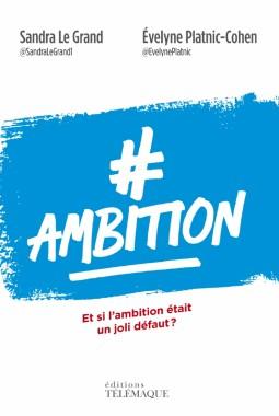 ambition-moteur-dirigeantes-PME-Sandra-Grand-Evelyne-Platnic-Cohen-F